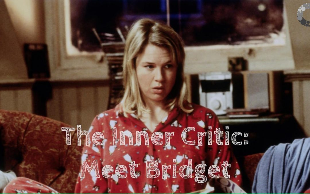 The Inner Critic: Meet Bridget