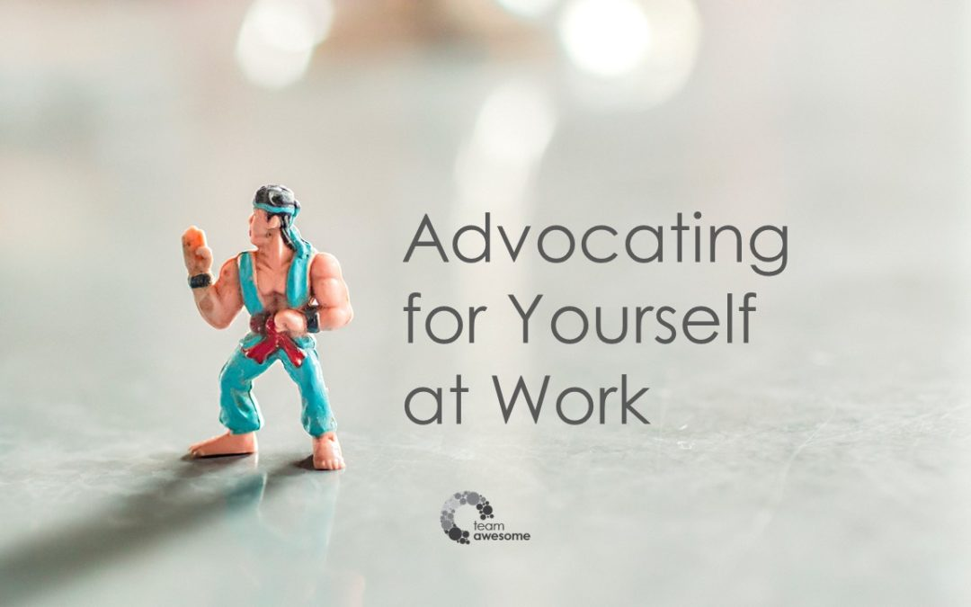 Advocating for Yourself at Work