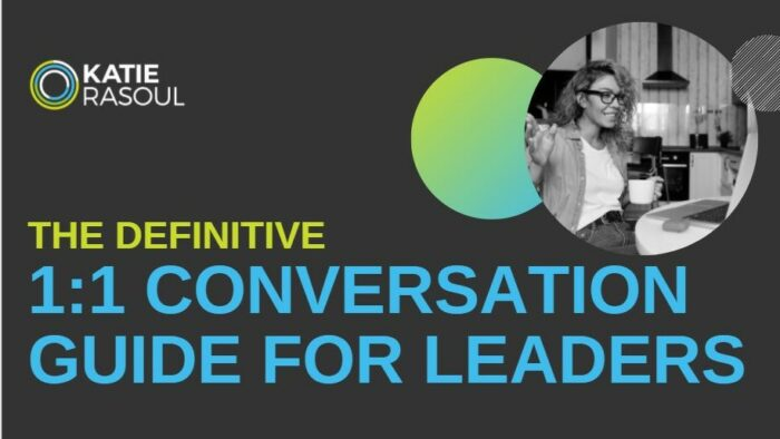 Master the One-on-One Conversations With Your Team Members